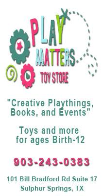 Play Matters Toys Store Sulphur Springs